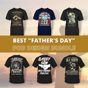 Best FATHER'S DAY POD Design