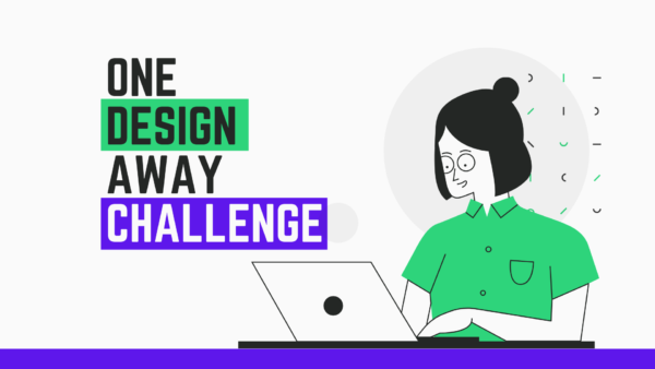 ONE DESIGN AWAY CHALLENGE 1